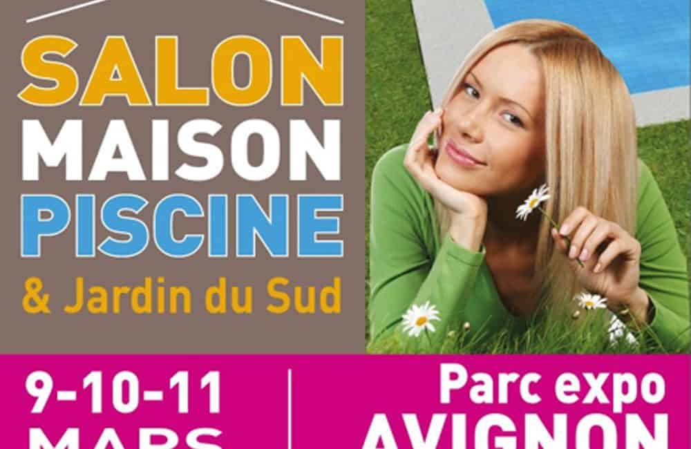 salon maison piscine et jardin du sud avignon du 9 au. Black Bedroom Furniture Sets. Home Design Ideas