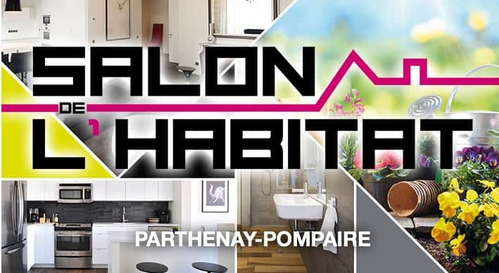 Salon Habitat Parthenay Pompair